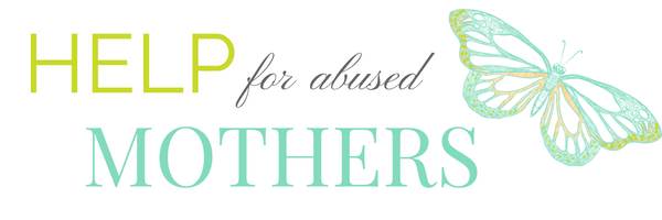Help for Abused Mothers